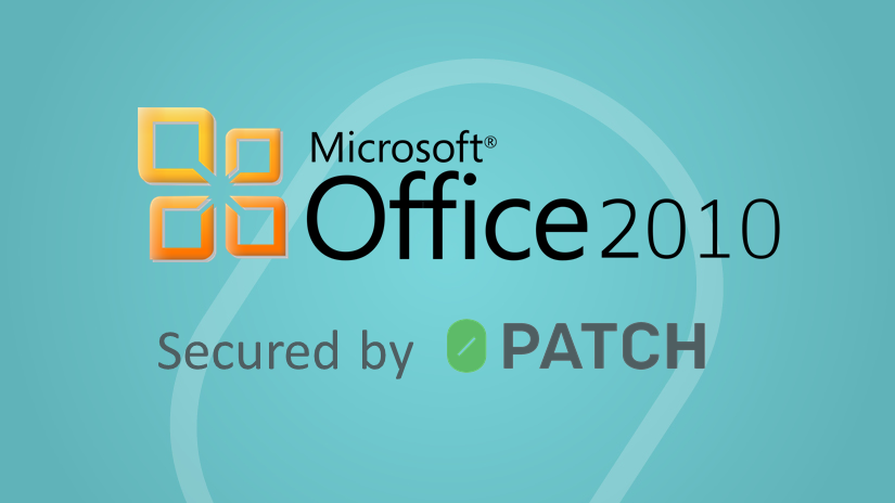 Micropatches Keep Microsoft Office 2010 Secured